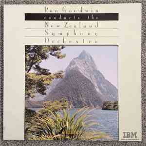 Ron Goodwin, The New Zealand Symphony Orchestra - Ron Goodwin Conducts The  ...