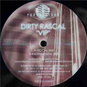 Dirty Rascal - Vip