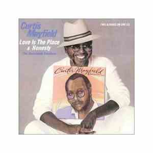 Curtis Mayfield - Love Is The Place & Honesty (The Boardwalk Sessions)