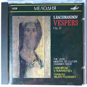 Rachmaninov / The Russian Ministry Of Culture Chamber Choir, Valeri Polyans ...