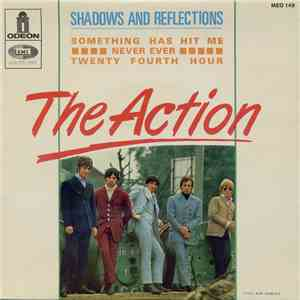 Action, The - Shadows And Reflections