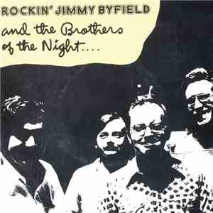 Rockin' Jimmy Byfield & The Brothers Of The Night - Stand Back / Another Ch ...