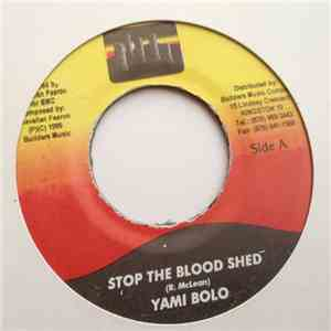 Yami Bolo - Stop The Blood Shed