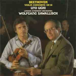 Beethoven - Uto Ughi, London Symphony Orchestra, Wolfgang Sawallisch - Beet ...
