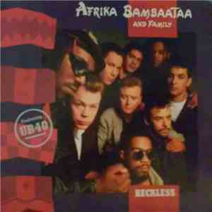 Afrika Bambaataa And Family with UB40 - Reckless