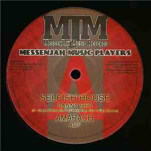 Danny Red - Selfish House / Don't Bother Me