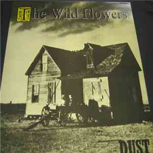 The Wild Flowers - Dust
