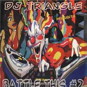 DJ Triangle - Battle This #2