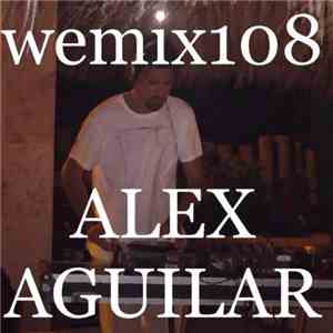 Various - Wemix 108 (Mexico Deep Electro Tech House Selection)