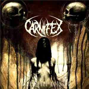Carnifex  - Until I Feel Nothing