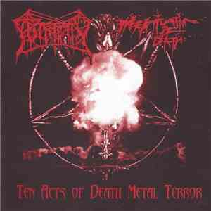 Putridity  / Infatuation Of Death - Ten Acts Of Death Metal Terror