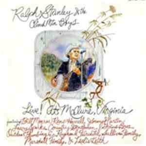 Various - Ralph Stanley And The Clinch Mountain Boys  Live! At McClure, Vir ...