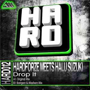 Hardforze Meets Halu Suzuki - Drop It