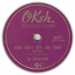 The Trumpeteers - Home Don't Seem Like Home / Don't Miss That Train