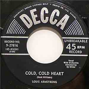 Louis Armstrong - Cold, Cold Heart / Because Of You