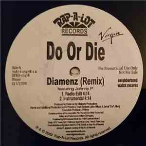 Do Or Die Featuring Johnny P - Diamenz (Remix)