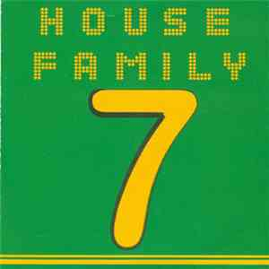 Various - House Family 7