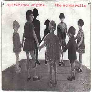 Difference Engine  / The Nonpareils - Difference Engine / The Nonpariels