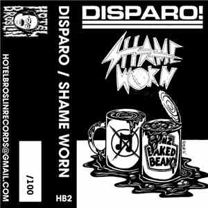 Disparo!, Shame Worn - Split