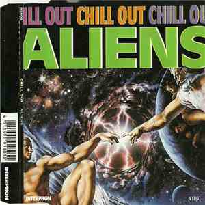 Chill Out  - Aliens