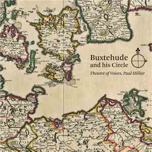 Theatre Of Voices, Paul Hillier - Buxtehude And His Circle