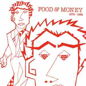 Food And Money - 1979 - 1982