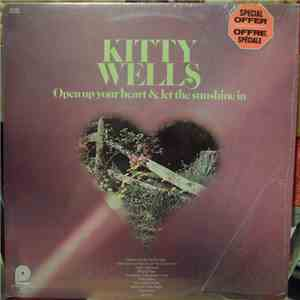 Kitty Wells - Open Up Your Heart & Let The Sunshine In