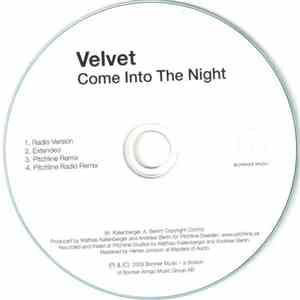 Velvet  - Come Into The Night