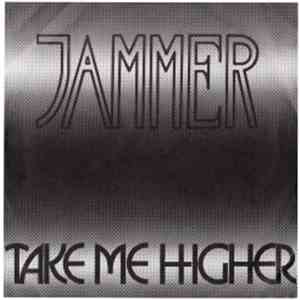 Jammer  - Take Me Higher
