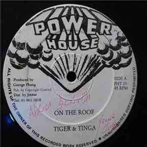 Tiger & Tinga - On The Roof