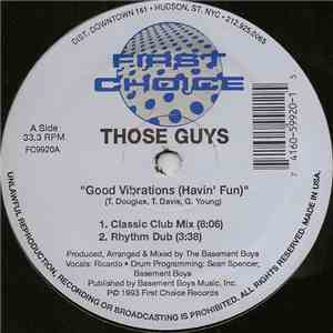Those Guys - Good Vibrations (Havin' Fun)