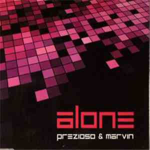 Prezioso & Marvin - Alone