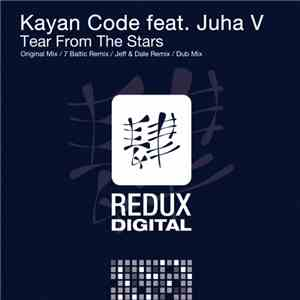 Kayan Code Feat. Juha V - Tear From The Stars