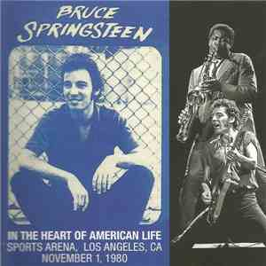 Bruce Springsteen - In The Heart Of American Life