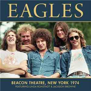 Eagles - Beacon Theatre, New York 1974