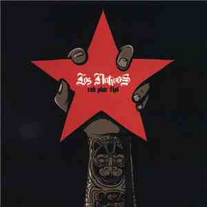 Los Nativos - Red Star Fist