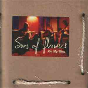 Sons Of Flowers - On My Way