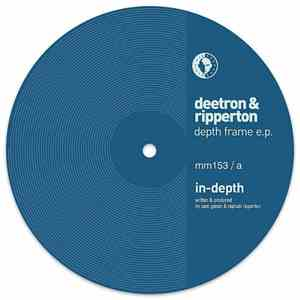 Deetron & Ripperton - Depth Frame EP