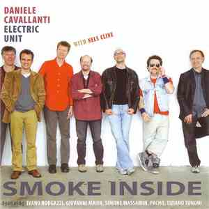 Daniele Cavallanti Electric Unit With Nels Cline - Smoke Inside