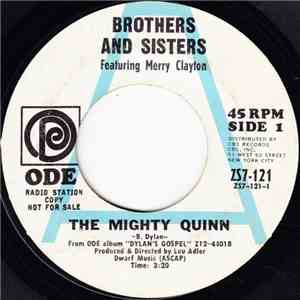 Brothers And Sisters - The Mighty Quinn / Chimes Of Freedom