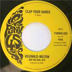 Reginald Milton & The Soul Jets - Clap Your Hands
