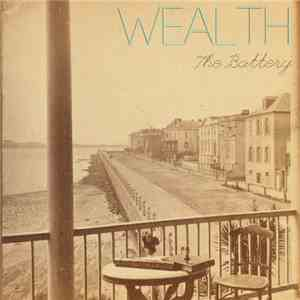 Wealth - The Battery / When Everyday Is Sunday