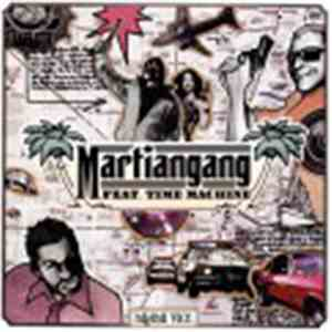 Martiangang Feat. Time Machine  - Miami Vice