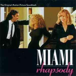 Mark Isham - Miami Rhapsody - The Original Motion Picture Soundtrack