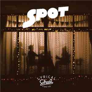 lyrical school - Spot
