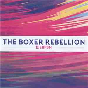 The Boxer Rebellion - Weapon