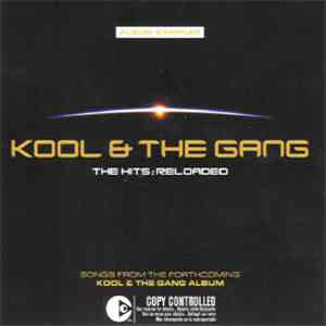 Kool & The Gang - The Hits: Reloaded (Album Sampler)