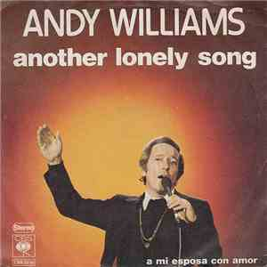 Andy Williams - Another Lonely Song