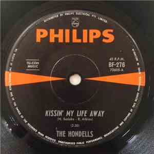 The Hondells - Kissin' My Life Away/A Country Love
