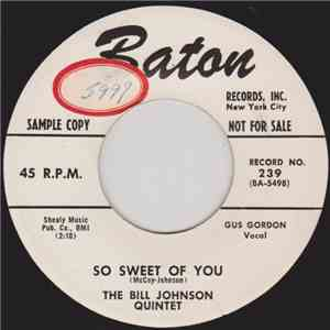 The Bill Johnson Quintet - So Sweet Of You / Traveling Stranger